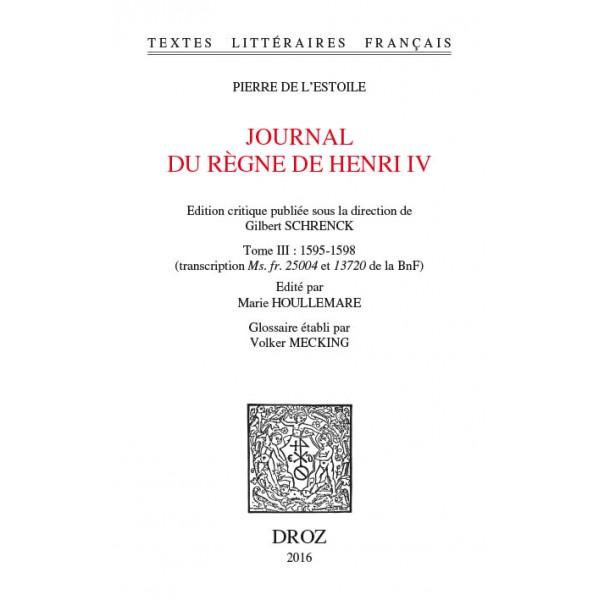 Journal du règne de Henri IV - tome 3
